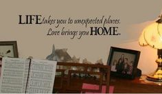 """Restly """"Life takes you to unexpected places.Love brings you home.""""English Proverbs Wall Stickers Decor Living Room Wall Stickers Decor: Amaz..."""