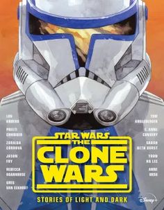 The Clone Wars: Stories of Light and Dark | Disney Books | Disney Publishing Worldwide