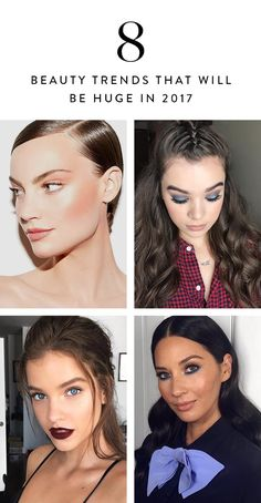 8 Beauty Trends That Will Be Huge in 2017 via @PureWow
