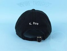 K BYE Dad Hat Embroidered Baseball Cap Low Profile Casquette