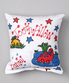 Tooth Fairy Pillows for the little boys too! So many different ones to choose from.  Take a look at this Dinosaur Personalized Tooth Pillow by Bunnies and Bows on #zulily today!