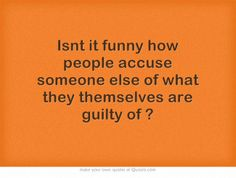 Think about this every day. Knowing this, and what he accused ME of, I& lucky I got out alive. Narcissistic sociopath relationship abuse I M Lucky, . Own Quotes, Great Quotes, Quotes To Live By, Life Quotes, Inspirational Quotes, Awesome Quotes, Wisdom Quotes, Motivational, Narcissistic Sociopath