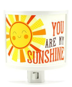 Another great find on #zulily! 'You Are My Sunshine' Night-Light by Common Rebels #zulilyfinds