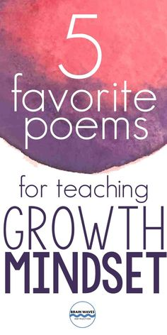 I'm sharing my 5 favorite poems for teaching the underlying messages of growth mindset. Check out these growth mindset poems that are perfect to share and analyze with students! Growth Mindset Activities, Growth Mindset Quotes, Growth Mindset Lessons, Growth Mindset Classroom, Growth Mindset For Kids, Social Emotional Learning, Social Skills, Habits Of Mind, Teaching Poetry