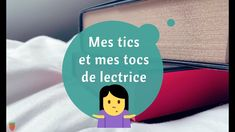 MES TICS ET MES TOCS DE LECTRICE 🙊 - YouTube Youtube, Reading, Organization, Youtubers, Youtube Movies