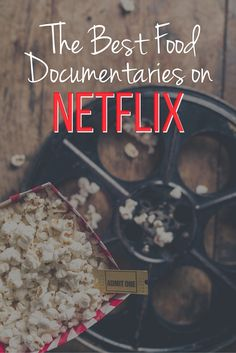 Curious about industrial farming? Skeptical about food marketing? Then you need to watch the best food documentaries on Netflix!