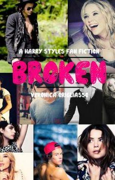 """Read """"Broken (Harry Styles Fan-Fiction) - 18: Heavily Broken"""" #wattpad #romance"""