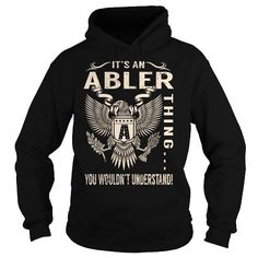 I Love Its an ABLER Thing You Wouldnt Understand - Last Name, Surname T-Shirt (Eagle) T shirts