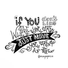 Move!!! you are not a tree #handlettering