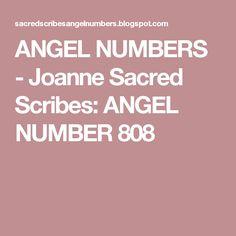 ANGEL NUMBERS  -  Joanne Sacred Scribes: ANGEL NUMBER 808