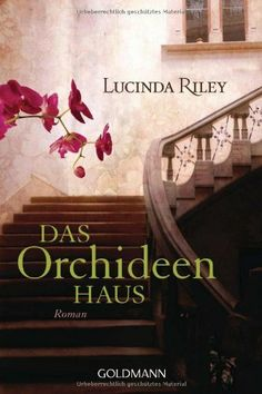Das Orchideenhaus von Lucinda Riley