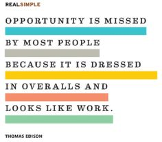 The Real Simple Daily Thought by Thomas Edison Simple Quotes, Great Quotes, Quotes To Live By, Inspirational Quotes, Motivational, Words Quotes, Wise Words, Me Quotes, Sayings
