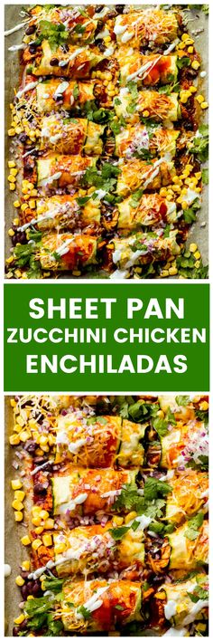 Zucchini Chicken Enchiladas made in a sheet pan and zucchini instead of tortillas. Low carb, gluten free, and very kid friendly. #enchiladas #chickenenchiladas #lowcarbchicken #lowcarbmeals #zucchinienchiladas #zucchinichicken #glutenfree #lowcarb
