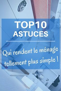 TOP10 Astuces qui rendent le ménage tellement plus simple ! Diy Décoration, Simple, Shabby, Helpful Hints, Tips And Tricks, Cleaning, Home Ideas