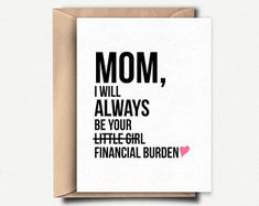 Happy Mothers Day Card Funny Mother Gift Mothers Day from Daughter Funny Gift for Mother's Day Idea Mom Birthday Card Gift for Mum Mom Card