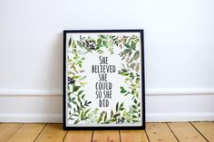 Botanical printShe believed she could so she didoffice Living Room Quotes, Guest Room Decor, She Believed She Could, Dream Wall, Fashion Wall Art, Office Wall Decor, Kitchen Wall Art, Wall Art Sets, Botanical Prints