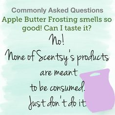 It smells so good....I wanna taste it! Scented Wax Warmer, Butter Frosting, Walk By Faith, Apple Butter, Scentsy, Natural Oils, Fragrance, Jessie, Words