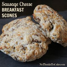Sausage Cheese Breakfast Scones   No Thanks to Cake