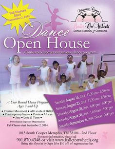 Ballet On Wheels Dance School & Company Dance Open House starts August, 16, 2014 from 11:30am-1:30pm!! 1015 South Cooper Memphis,TN 38104
