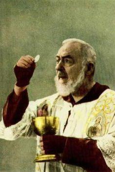 St. Padre Pio - Holy Eucharist