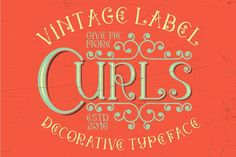Curls vintage label typeface by Vozzy on @creativemarket