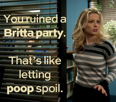 Ain't no party like a Britta Perry party...