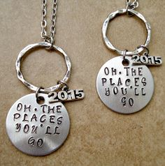 Dr Seuss Oh, The Places Youll Go Hand Stamped Necklace - Graduation Gift - Class of 2015 - Graduation Gift - 2015 Graduation Gift  Perfect