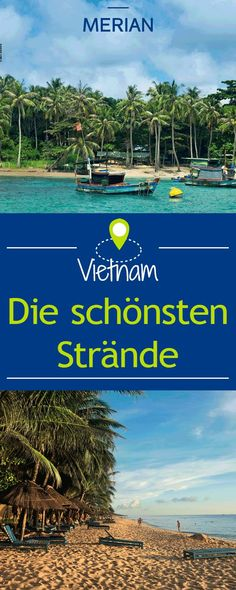 Die schönsten Strände in Vietnam The coast is long, but still: dream beaches have become rare in Vietnam. These seven we recommend you for swimming and snorkeling. Hanoi, Edisto Beach State Park, Beautiful Vietnam, Costa, Botany Bay, Driftwood Beach, Most Beautiful Beaches, Vietnam Travel, Outdoor Travel