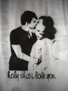 Holy shit I love you | Anonymous ART of Revolution