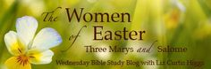 The Women of Easter: In Search of Jesus    http://www.lizcurtishiggs.com/2013/03/the-women-of-easter-in-search-of-jesus/