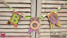 SVG Attic Blog: Halloween BOO Banner with Beth using svg files from SVG Attic