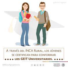 Através del INCA Rural, los jóvenes se certifican para conformar los GEIT Universitarios. SAGARPA SAGARPAMX #MéxicoSiembraÉxito.