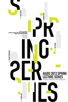 Beasley - Category: Type Based Design - This is to promote a lecture series, with the letters in different directions and locations.