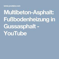 Multibeton-Asphalt: Fußbodenheizung in Gussasphalt - YouTube