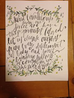 Handwritten bible verse on cardstock. Painted on flower borders. A beautiful and delicate design