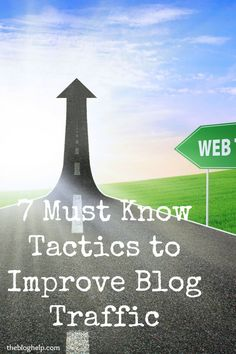 7 Tactics for improving your blog to increase blog traffic