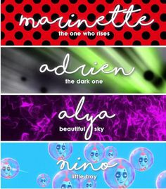 Miraculous Ladybug + Name Meanings #mlfandomweek