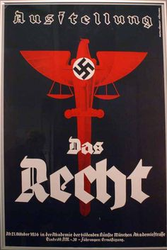 Ausstellung Das Recht. Nazi Propaganda, Ww2 Posters, Political Posters, War Image, World War Two, Wwii, Retro, Stickers, Signs