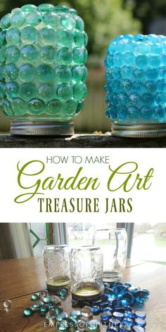How to make garden art treasure jars with glass gems from the dollar store. #glassgems #gardenart #crafts #gardendecor #empressofdirt