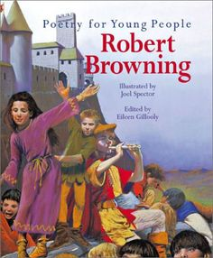Poetry for Young People: Robert Browning by Eileen Gillooly http://www.amazon.com/dp/0806955430/ref=cm_sw_r_pi_dp_nBzPtb13N15G51K7