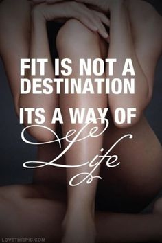 Fit Is A Way Of Life Pictures, Photos, and Images for Facebook, Tumblr, Pinterest, and Twitter