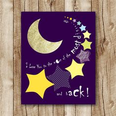 I love you to the moon and back printable, gender neutral nursery printables, kids room wall decor, childrens room wall art instant download