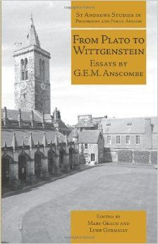From Plato to Wittgenstein: Essays by GEM Anscombe (St Andrews) Paperback – October 30, 2011