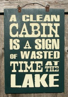 A Clean Cabin Sign Hand Screened on wood by ZietlowsCustomSigns, $25.00