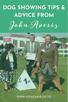 Are you looking for dog showing tips from a Crufts dog showing champion? Then youre in the right place! John Averis of Saredon Terriers shares his best dog showing ideas and tips exclusively with Vita Canis. Dog Photos, Dog Pictures, Really Cute Dogs, Pumpkin Dog Treats, Dog Information, Dog Facts, Dog Agility, Dog Boarding, Dog Show