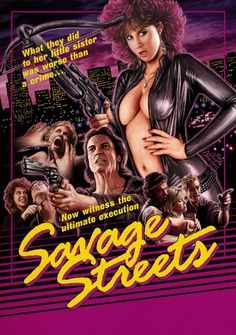 """The 80's VHS Artwork For Savage Streets - Starring a much less """"busty"""" Linda Blair. I love this! The guy in the middle"""