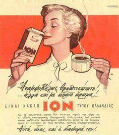 Vintage ad for cocoa ION. Vintage Advertising Posters, Old Advertisements, Vintage Travel Posters, Vintage Ads, Vintage Images, Vintage Decor, Vintage Lettering, Lettering Design, Greek Lettering