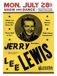 Jerry Lee Lewis Nostalgic Music x Concert Poster Rock Roll, 1950s Rock And Roll, Rock N Roll Music, Jerry Lee Lewis, Rock Posters, Band Posters, Music Posters, History Posters, Vintage Concert Posters