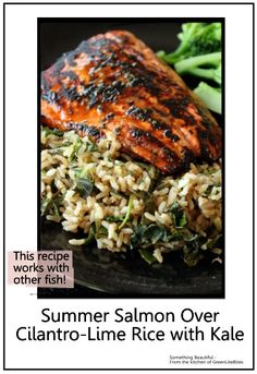 Summer Salmon Over Cilantro-Lime Rice With Kale Bonus Recipe - uuummmm, bit of lime, cilantro, honey over salmon, healthy food!  You can add sliced walnuts - so good. Serve over brown rice with a fresh veggie, like broccoli. #summer_salmon_over_cilantro_lime,