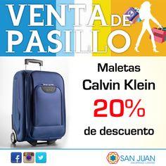 VENTA DE PASILLO 17-18 y 19 de Octubre en #sanjuanshoppingcenter Gate One tendra: 20% de Descuento en las maletas Calvin Klein #bavaro #puntacana #ventadepasillosjsc #vasaquererllevartelotodo